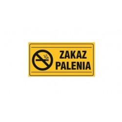 "Tablica ""ZAKAZ PALENIA"""