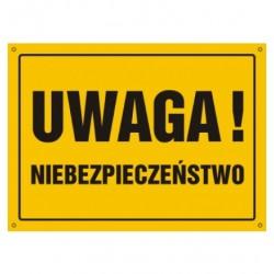 """Tablica """"UWAGA NIEBEZPIECZEŃSTWO"""""""