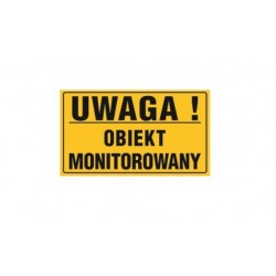 "Tablica ""UWAGA OBIEKT MONITOROWANY"""